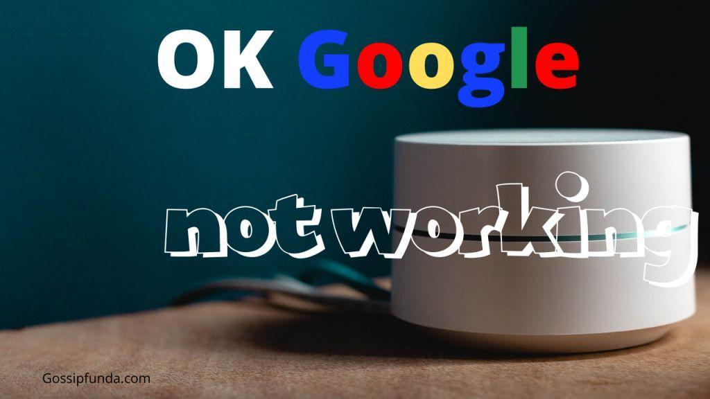 ok google not working