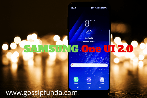 SAMSUNG One UI 2.0 Features