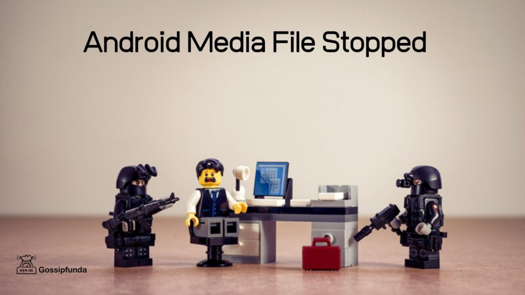 Android Media File Stopped