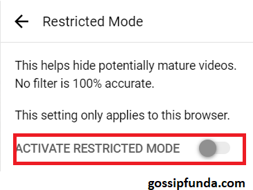 TURNING OFF RESTRICTED MODE