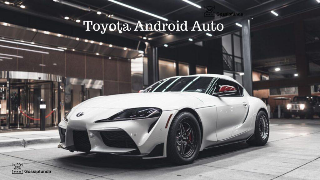 Toyota Android Auto