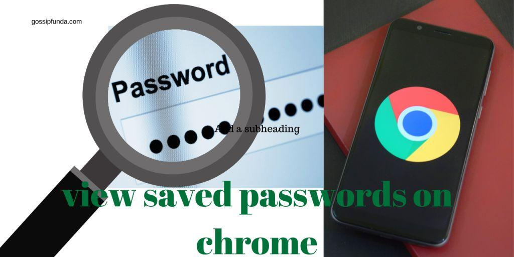 view-saved-passwords-on-chrome