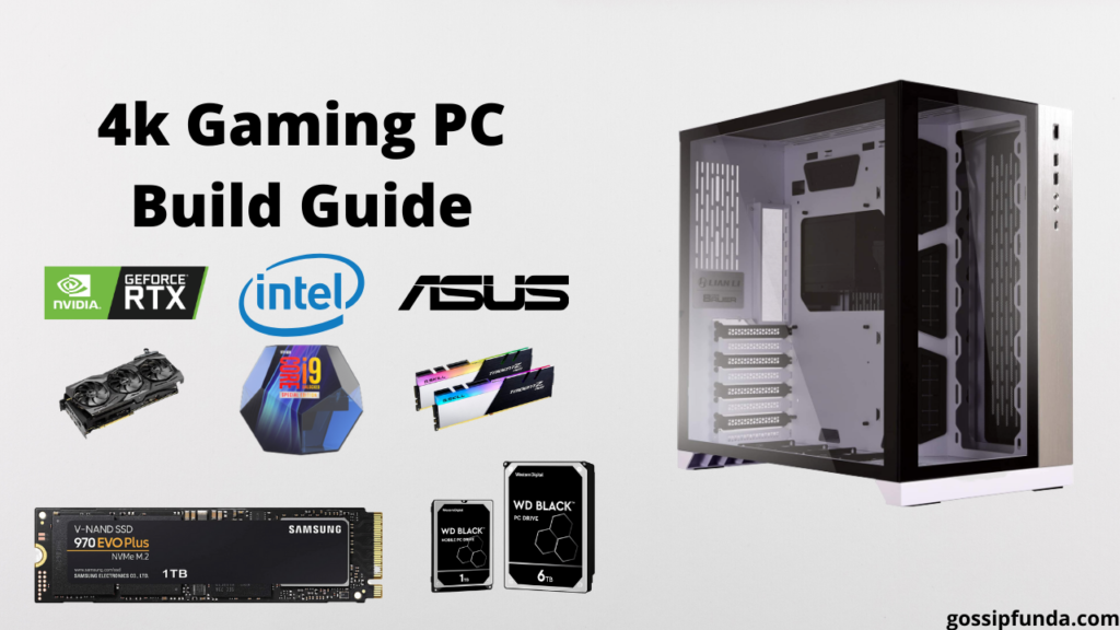 4k Gaming PC Build Guide