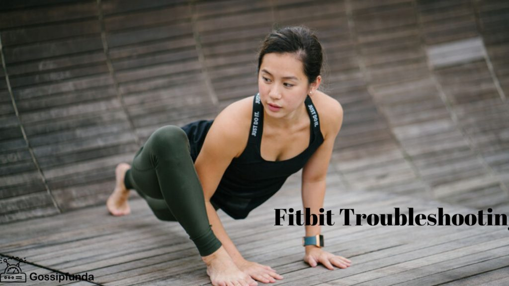 Fitbit Troubleshooting