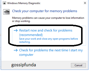 Restart now and check for problems (recommended) option
