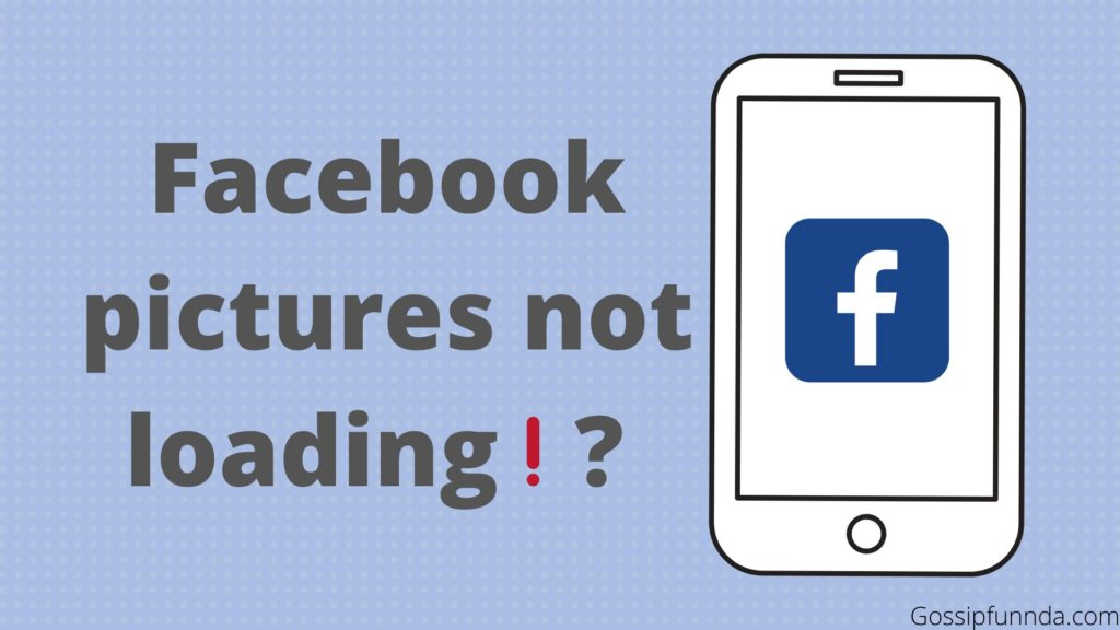 facebook pictures not loading