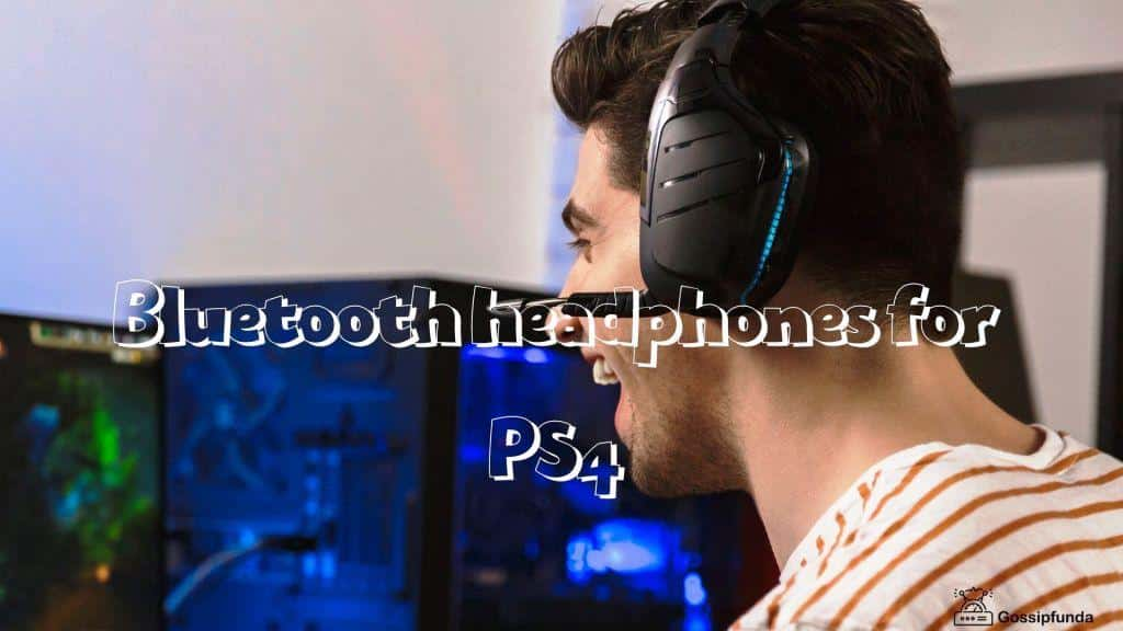 Bluetooth headphones for ps4