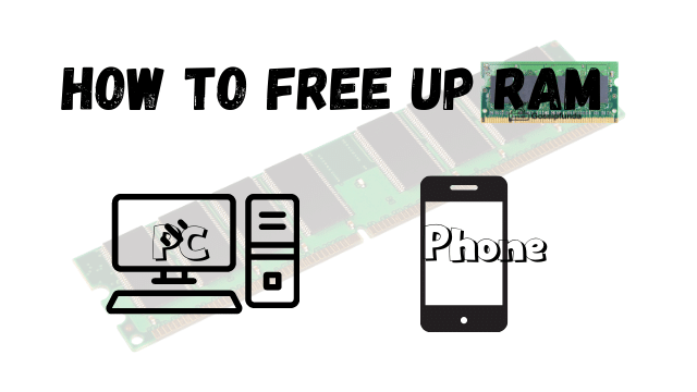 How to free up RAM on PC_Android_Windows tech tips?