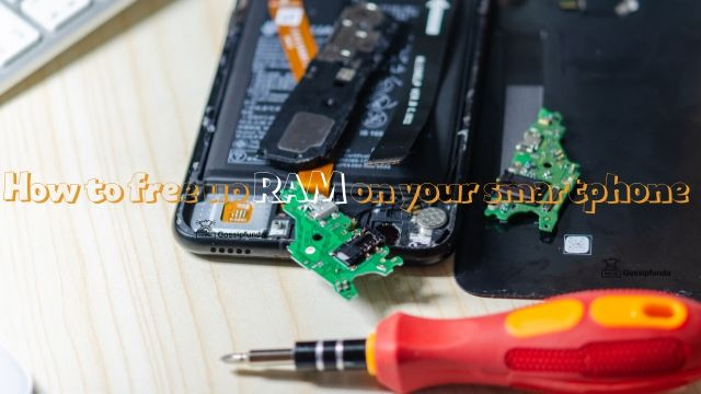 How to free up RAM on your smartphone?