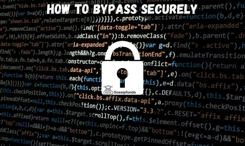 How to bypass securely