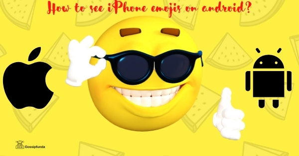 How to see iPhone emojis on android?