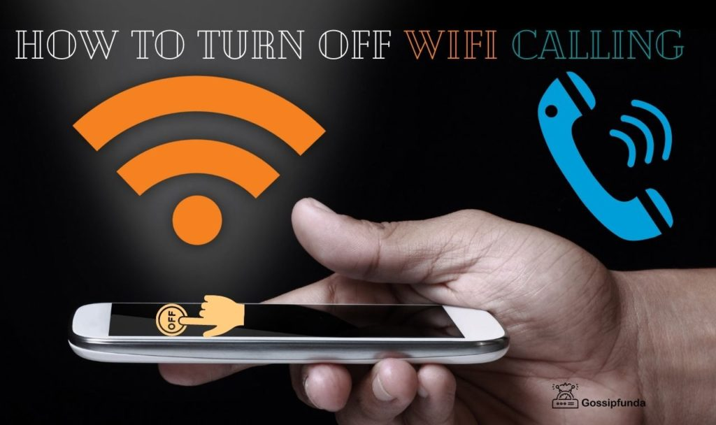 How to turn off wifi calling
