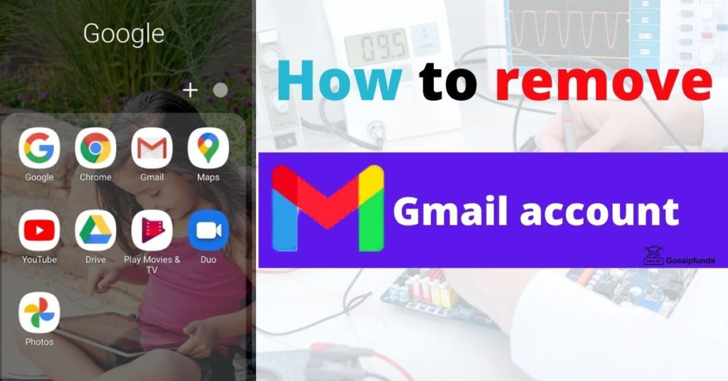 How to remove Gmail account from phone