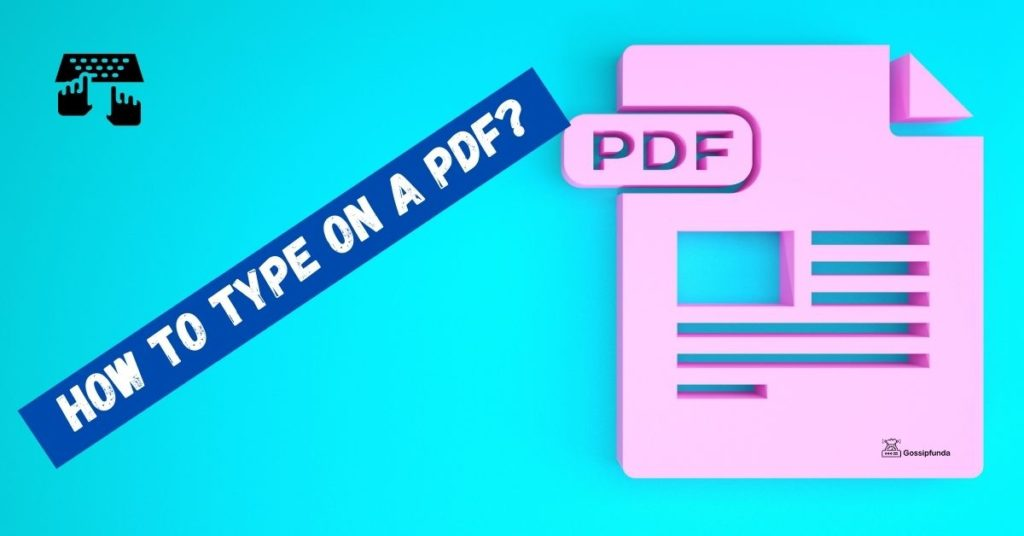 How to type on a pdf?