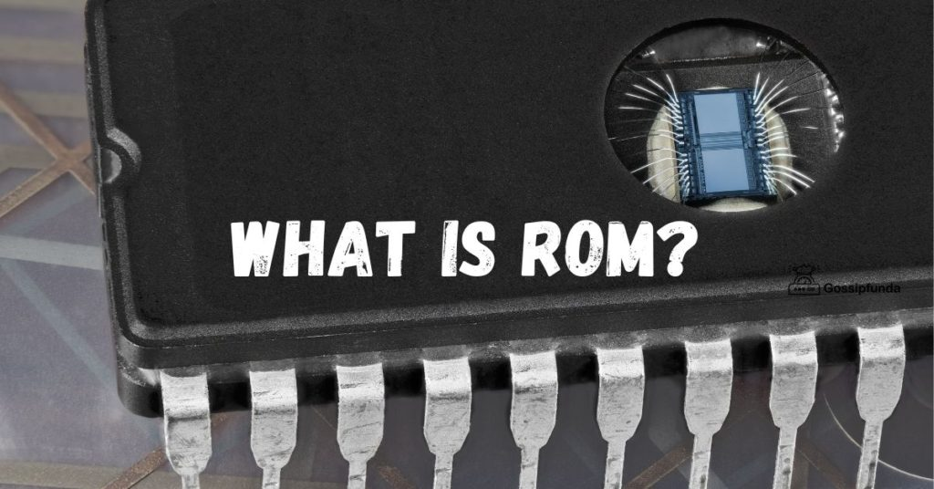 What is ROM?