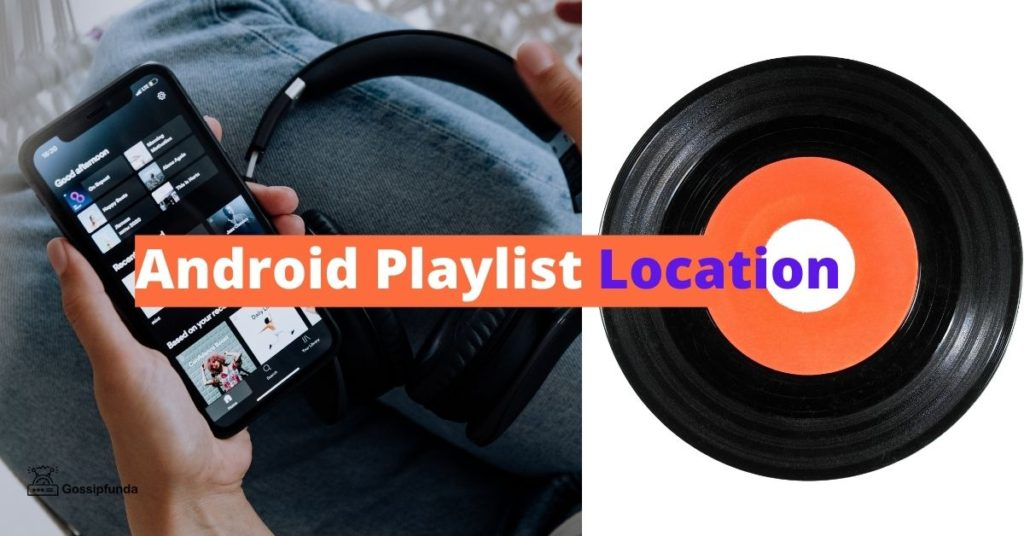 Android Playlist Location