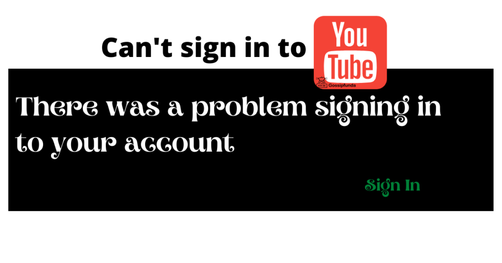 Can't sign in to YouTube