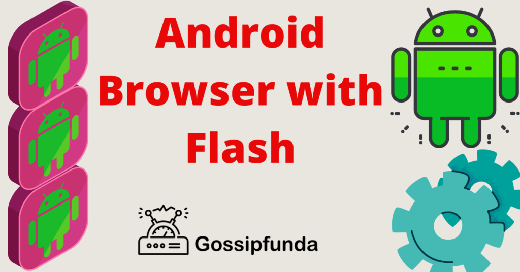 Android Browser with Flash