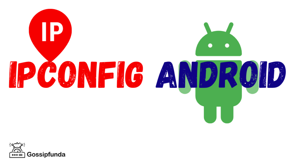 IPconfig Android